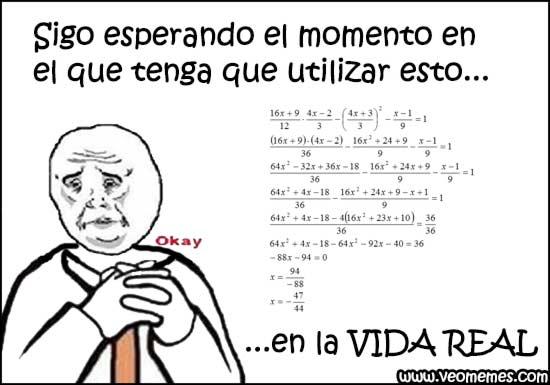 proyectop_file_3506d892c87b20e8eac7155b022fcd6a_8844_ 17 memes que reflejan tu tormentosa historia con las matemáticas,Memes De Matematicas